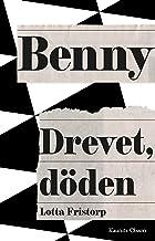 Benny - drevet, döden