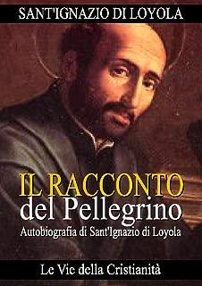 Il Racconto di un Pellegrino (Padri della Chiesa) (Italian Edition)