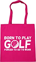 HippoWarehouse Born to play golf forced to go to work Tote Shopping Gym Beach Bag 42cm x38cm, 10 litres