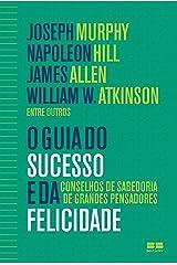 O guia do sucesso e da felicidade eBook Kindle
