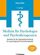 Medizin für Psychologen und Psychotherapeuten: Orientiert an der Approbationsordnung für Psychologische Psychotherapeuten (German Edition)