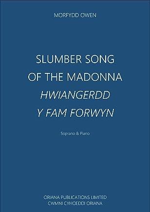 Slumber Song Of The Madonna: Hwiangerdd Y Fam Forwyn