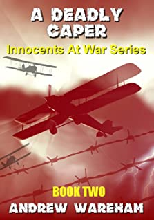 A Deadly Caper (Innocents At War Series, Book 2)