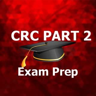 CRC Part 2 MCQ Exam Prep 2018 Ed