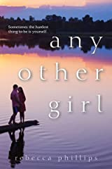 Any Other Girl Kindle Edition