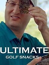 Ultimate Golf Snacks