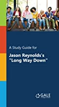 A Study Guide for Jason Reynolds's