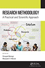 Research Methodology: A Practical and Scientific Approach
