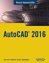 AutoCAD 2016 (Manuales Imprescindibles)