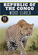Republic of the Congo Word Search: 40 Fun Puzzles With Words Scramble for Adults, Kids and Seniors | More Than 300 Congole...