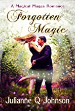 Forgotten Magic: A Magical Mages Romance