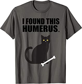 i found this humerus cat t shirt