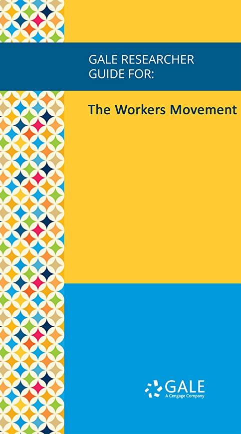 オーナーランチかけがえのないGale Researcher Guide for: The Workers Movement (English Edition)