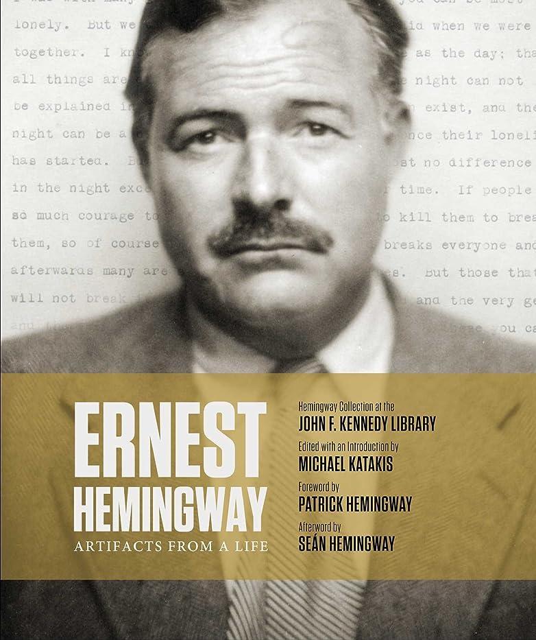 メルボルン行列目的Ernest Hemingway: Artifacts From a Life (English Edition)