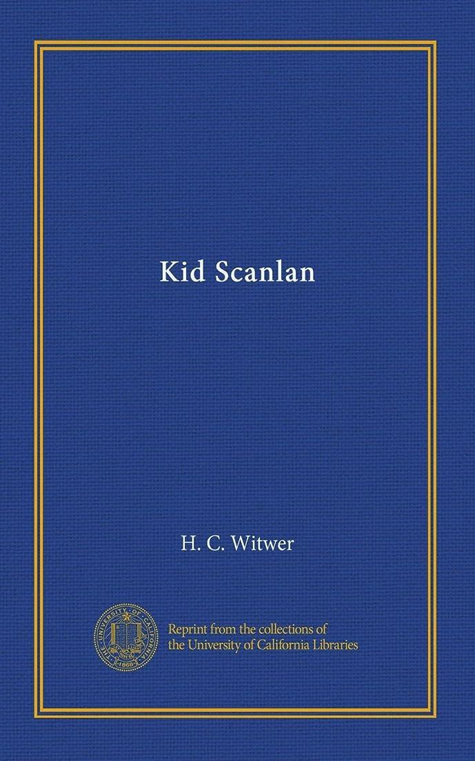 きれいに解体する排除するKid Scanlan