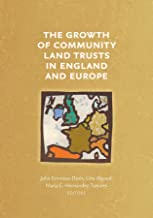 The Growth of Community Land Trusts in England and Europe (Common Ground Monographs)