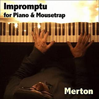 Impromptu for Piano & Mousetrap