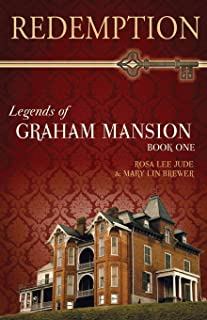Redemption: Legends of Graham Mansion Book One