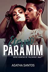 Eterno Para Mim (Homens de Palomino Livro 4) eBook Kindle