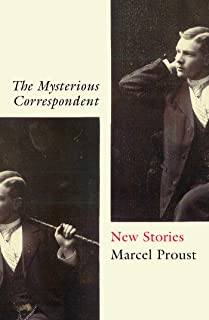 The Mysterious Correspondent: New Stories