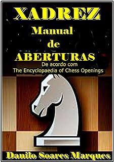 Aberturas De Xadrez (English Edition)