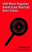 Focus On: 100 Most Popular American Martial Arts Films: The Accountant (2016 film), Jack Reacher (film), Teenage Mutant Ninja Turtles: Out of the Shadows, ... Mortal Kombat (film), Kung Fu Panda, etc.