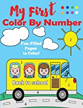 My First Color by Number: A Color by Numbers Book for Ages 4-8