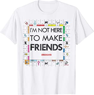 Hasbro Monopoly I'm Not Here To Make Friends Funny T-Shirt