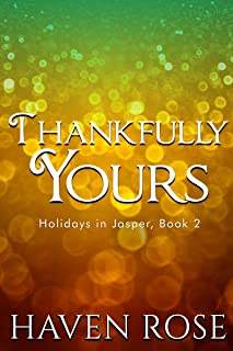Thankfully Yours (Holidays in Jasper Book 2)