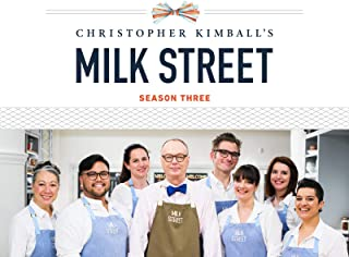 Christopher Kimball's Milk Street: Season 3