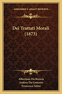 Dei Trattati Morali (1873)