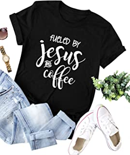 fueled by jesus and coffee shirt