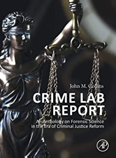 Crime Lab Report: An Anthology on Forensic Science in the Era of Criminal Justice Reform