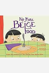 No More Beige Food Kindle Edition