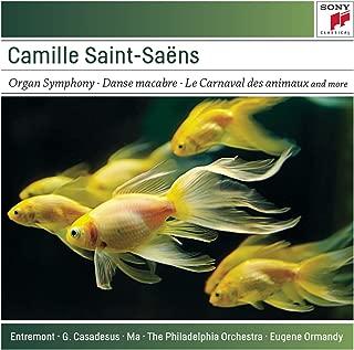 Saint-Saëns: Organ Symphony; Bacchanale; Danse Macabre; Carnaval des Animaux