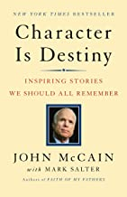 Character Is Destiny: Inspiring Stories We Should All Remember (Modern Library Classics (Paperback))