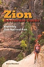 Zion Adventure Guide: Exploring Zion National Park