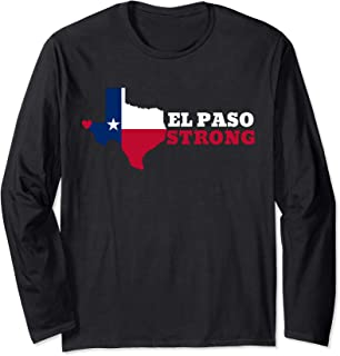 Stand with #ElPasoStrong Texas, Stop Hate, El Paso Strong Long Sleeve T-Shirt