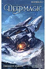 Deep Magic - December 2017 Kindle Edition