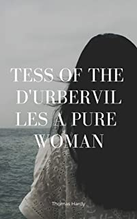 Tess of the d'Urbervilles A Pure Woman