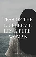Tess of the d'Urbervilles A Pure Woman (English Edition)