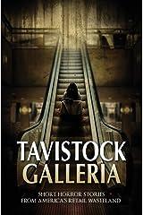 Tavistock Galleria: Short Horror Stories From America's Retail Wasteland (Haunted Library) Paperback