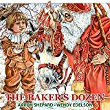 The Baker's Dozen: A Saint Nicholas Tale, with Bonus Cookie Recipe for St. Nicholas Christmas Cookies (English Edition)