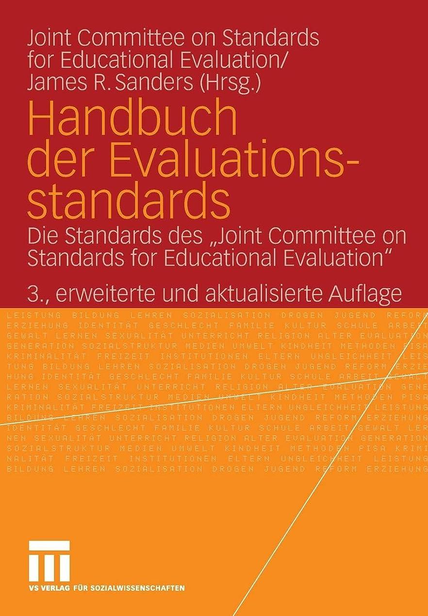 うまくやる()仕事に行く精緻化Handbuch der Evaluationsstandards: Die Standards des