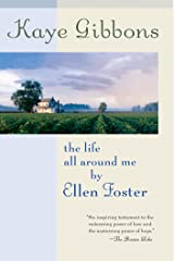 The Life All Around Me by Ellen Foster Kindle Edition