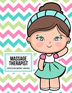 Massage Therapist Appointment Book: 52-Week Undated Schedule Book with Client Details & Notes Pages, Salon Appointment Boo...
