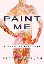 Paint Me: A Romantic Adventure (First time lesbian romance) (Jade's Erotic Adventures Book 14)
