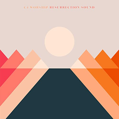 C4 Worship - Resurrection Sound (2019)