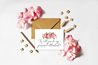 Will you be my personal attendant, Personal attendant proposal, Wedding cards, Cards measure 4x5.5. Choose your envelope color