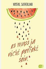 Es muss ja nicht perfekt sein (German Edition) Kindle Edition